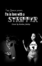 I'm In Love With A Stripper.(August Alsina story) by qVeen_Jasmine