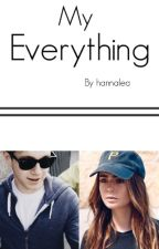 My Everything (A Niall Horan Fanfiction) by hannalea