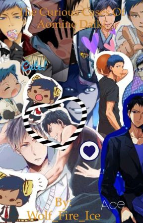 The Curious Cases Of Aomine Daiki by Wolf_Fire_Ice