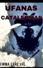 Ufanas Catalepsias by EmmaErreVal