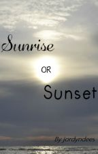 Sunrise or Sunset by jordyndees