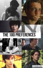 The 100 Preferences by ShatteringNightmare