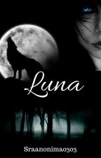 Luna... by SraAnonima0303