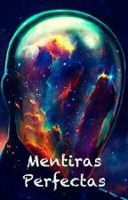 Mentiras Perfectas by NTO1615