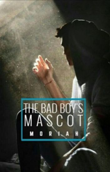 The Bad Boy's Mascot