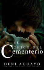 El Chico del Cementerio by DeniAguayo