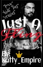 Just A Fling™(BWWM Fan-Fic)(Edited) by Katty_Empire