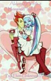 AbbeyXHeath a Monster High love story! by That_Unknown_Writer_