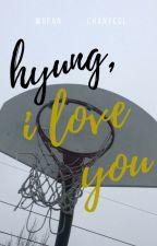 Hyung, i love you // Krisyeol by wyifanie