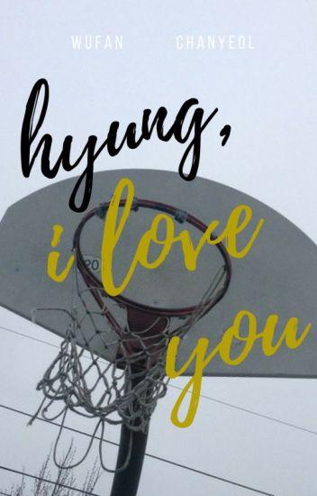 Hyung, i love you // Krisyeol