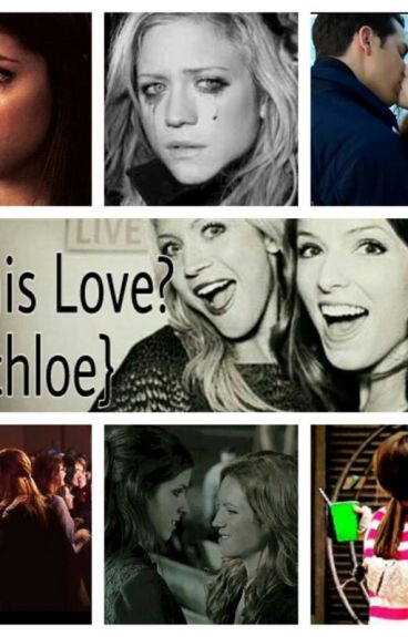 Is this Love? {Bechloe}