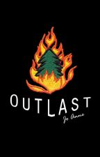 Outlast by tracer_bullet