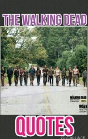 The Walking Dead Quotes Rick Grimes Quotes Wattpad