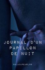 Journal d'un papillon de nuit [TOME 1] by xBlackpearl88