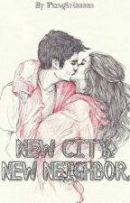 New City. New Neighbor by fangirleeeen