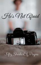 He's Not Afraid -(Zarry) by Fifty_ShadesOf_Payne