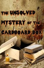 The Cardboard Box's Unsolved Mystery by Truey_Bluey