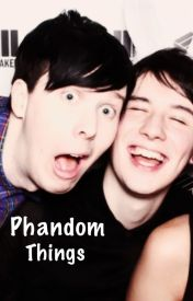 Phandom Things by ImaginePhan