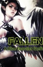 Fallen (A blue exorcist fanfiction) by Rin_SatanSpawn