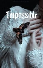 Impossible ➸ A Theo Raeken Fanfiction by the100Banshees