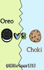 Oreo VS Choki. by Ellioteer1313