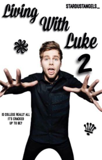 Living With Luke (2)//5SOS