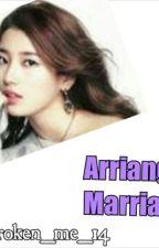 Arrange Marriage by melovingu
