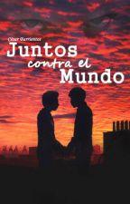 Juntos Contra El Mundo by Cesar-Barrientos