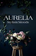 Aurelia [h.s.] by StylisticMoods