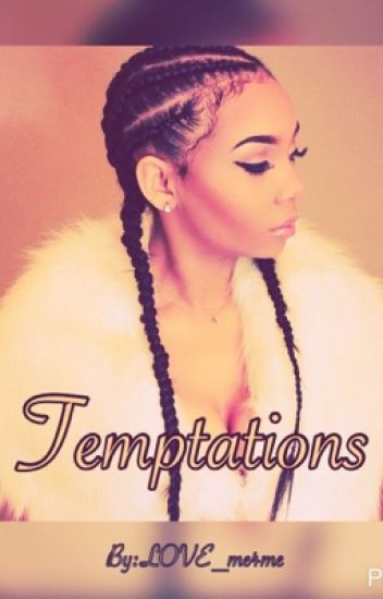 Temptation (August Alsina) (Editing Process)