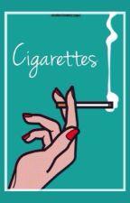 Cigarettes. by -jetblackdiva