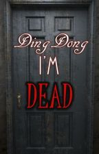 Ding Dong I'm DEAD by ilikegrapes