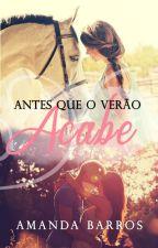 Antes que o Verão Acabe by Amand4b