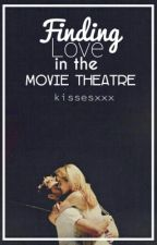 Finding love in the movie theatre (on hold) by kissesxxx