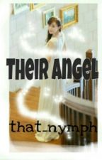 Their Angel [One Shot] by that_nymph
