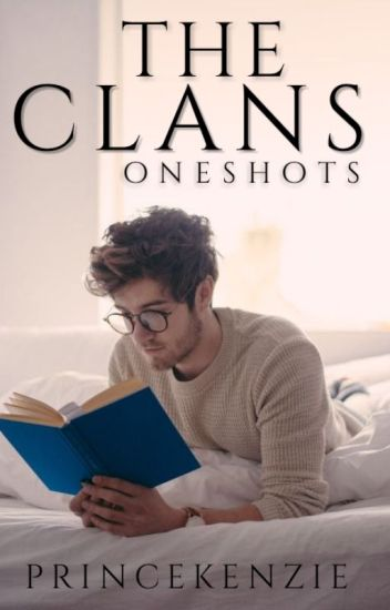 The Clans (Oneshots)