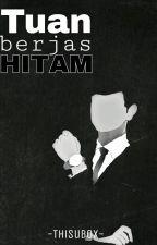 Tuan Berjas Hitam by thisubox