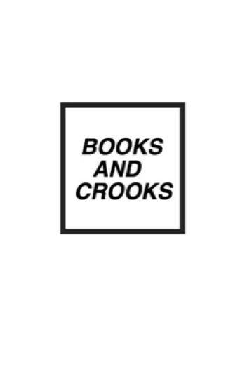 books & crooks ⋗ [lh + mc]
