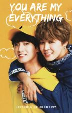You are my Everything - (Jikook Fanfic) by DoolyMaknae