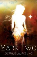 Mark Two by WCNMJello