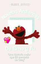 Novelas de Elmo y Tú |Hot| by alexis63661