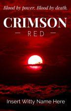 Crimson Red by true_fate