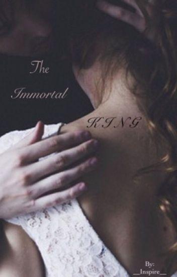 The Immortal King