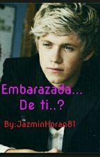 Embarazada... ¿De Ti? [Editando] by JazminHoran81