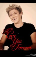 I'll love you forever( Niall Horan vampire love story) by Niallhoran_4ever_