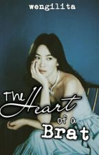 The Heart Of A Brat (Renewed Title) by Wengamazing