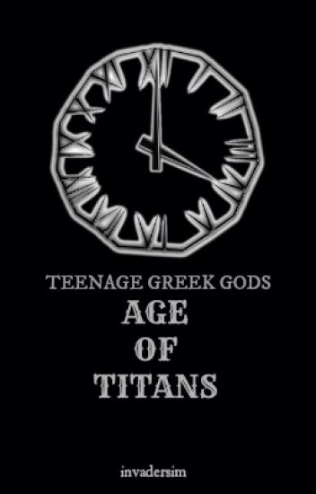 Teenage Greek gods: Age of Titans Book IV