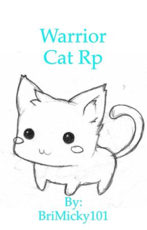 Warrior Cat Rp by BriMicky101