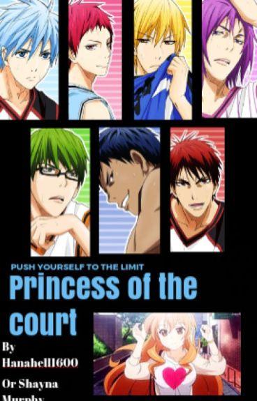 Princess of the court (KnB/Kuroko no Basuke fanfic) (ON HOLD)