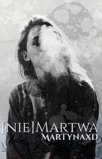 [NIE] Martwa by Martynaxd
